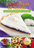 Enjoy Guilt-Free Desserts With A Sweet Dash of Aloha Cookbook