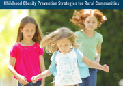 Childhood Obesity Prevention Strategies for Rural Communities Tool Kit
