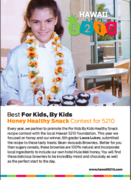 BEST For Kids, By Kids Honey Healthy Snack Contest for 5210 WINNER!